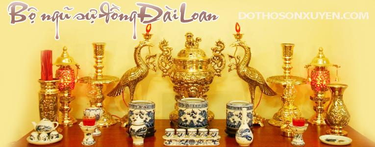 mẫu bộ đồ thờ cúng đồng Đài Loan kết hợp với sứ Bát Tràng hoàn chỉnh