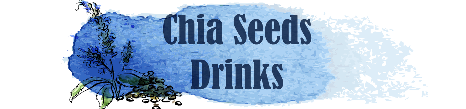 Chia Seeds Drinks