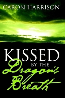 Kissed By The Dragon's Breath