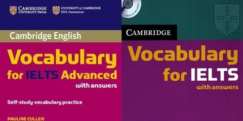 Cambridge Vocabulary for IELTS + Vocabulary for IELTS Advanced