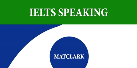 [Mat Clark] Sách IELTS Speaking
