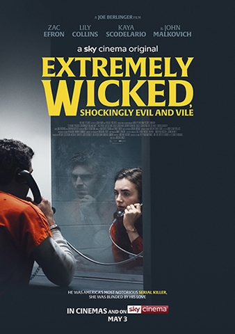 Extremely Wicked, Shockingly Evil, and Vile (2019) Kẻ Cuồng Sát Biến Thái
