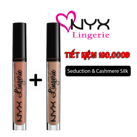 COMBO  NYX LINGERIE - MÀU SEDUCTION & CASHMERE SILK