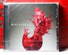 CD WINE & VOCALS