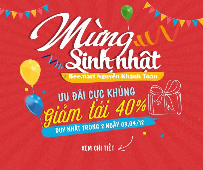 sinh nhật Beemart sinh nhật beemart Mừng sinh nhật Beemart Nguyễn Khánh Toàn – Giám giá BÙNG NỔ đến 40% sinh nhbt beemart nguyzn kh nh too n 680x570