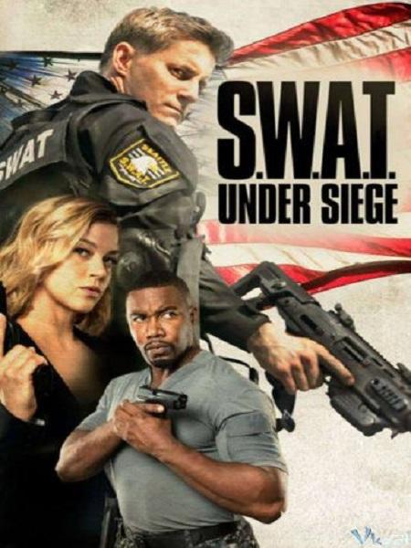 9997 - S.W.A.T. Under Siege 2017 - Luc luong dac nhiem