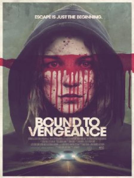 2531 -  Có Thù Phải Trả - Bound To Vengeance 2015 - 720p - EV 3.4G