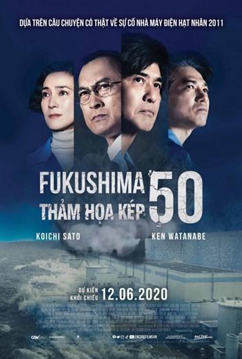 324 - Fukushima 50 Thảm Họa Kép