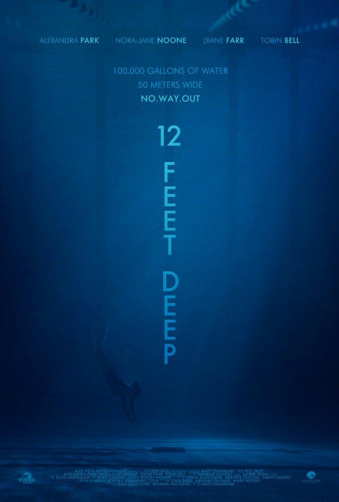 1 - 12 Feet Deep 2019 - Dưới Làn Nước Lạnh