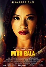 70 - Miss Bala 2019 - Đả Nữ Báo Thù