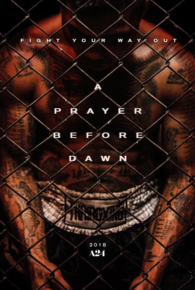 9721 - A Prayer Before Dawn (2018) Lời Cầu Nguyện Trước Bình Minh