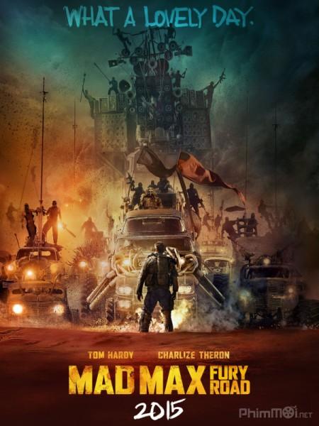 2649 - Mad Max Fury Road - MAX ĐIÊN CUỒNG 4: CON ĐƯỜNG CHẾT