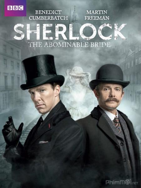 2569 - Sherlock The Abominable Bride 2016 - THÁM TỬ SHERLOCK: CÔ DÂU GỚM GHIẾC
