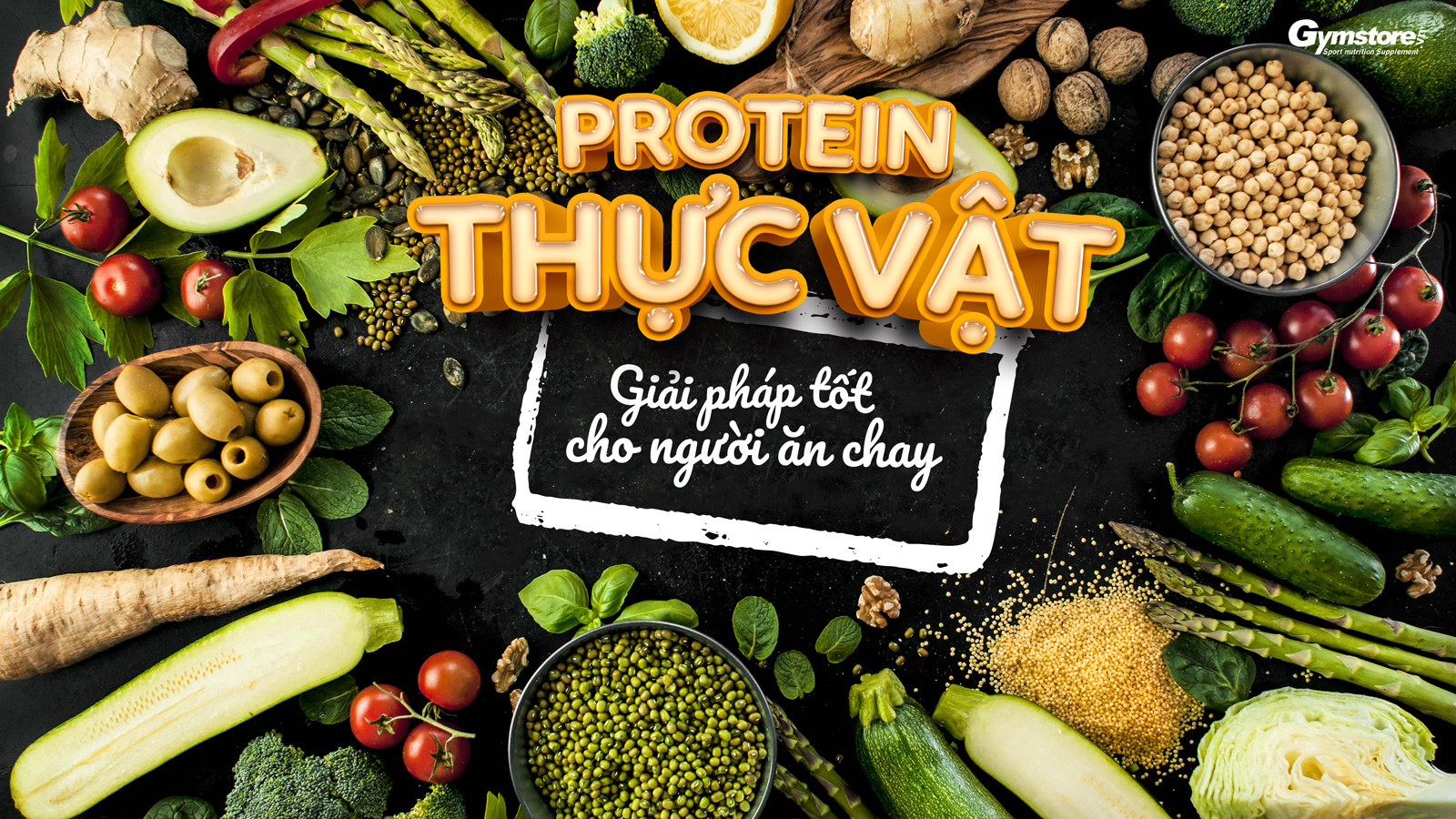 Protein-thuc-vat-thich-hop-cho-nguoi-an-chay-gymstore