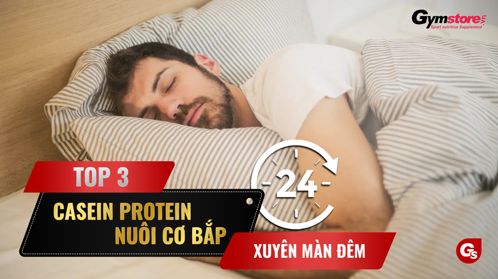 top-3-casein-protein-nuoi-co-ban-dem-tot-nhat-hien-nay-gymstore
