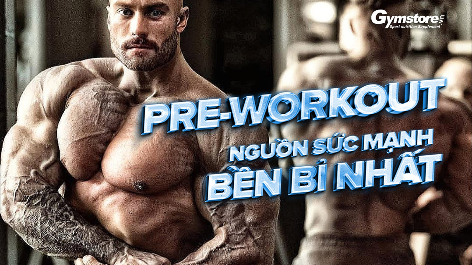Pre-Workout-la-gi-nhung-dieu-ban-can-biet-ve-pre-workout