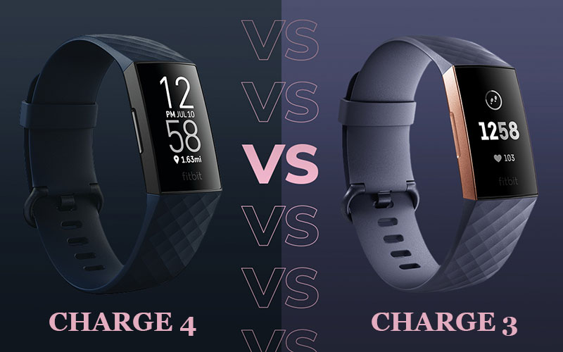 So sánh Fitbit Charge 3 và Fitbit Charge 4