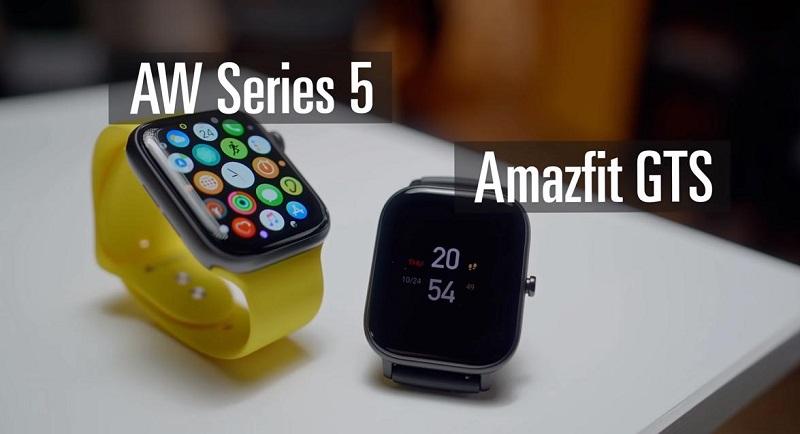 So sánh đồng hồ Huami Amazfit GTS và Apple Watch Series 5