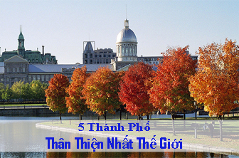Top 5 thành phố thân thiện nhất thế giới