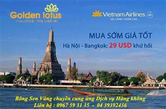 7 Ngày siêu khuyến mãi : Hà Nội - Bangkok 29 usd khứ hồi