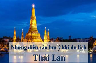10 Điều bỏ túi khi đi du lịch Thái Lan