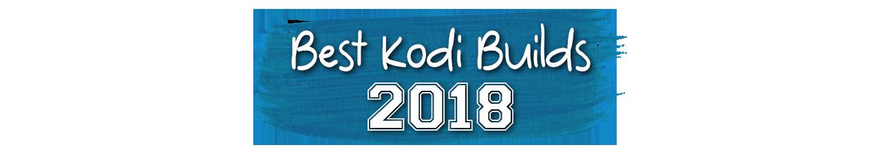 Tải Kodi 2018 mới nhất full addons với hướng dẫn sử dụng từ A đến Z