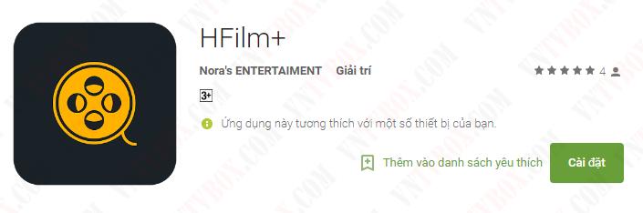 Chia sẻ thêm ứng dụng xem phim miễn phí chất lượng cao HFilm+