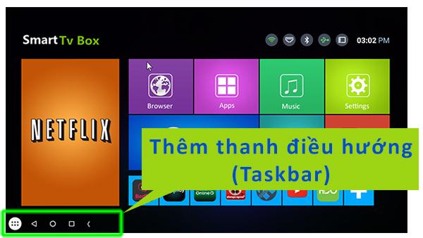 Hướng dẫn thêm thanh điều hướng Taskbar cho android box