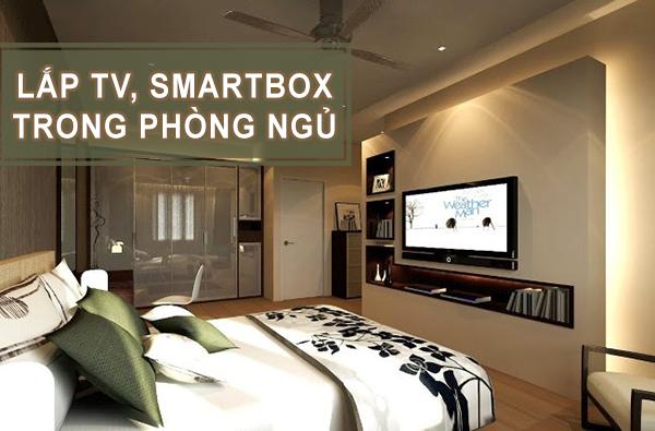 Lắp đặt TV android smartbox trong phòng ngủ? Có nên hay không?