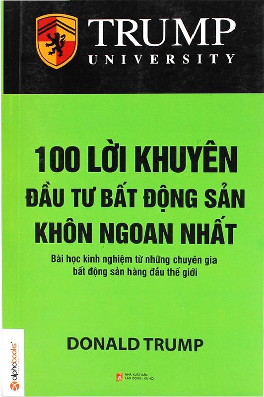100 LỜI KHUYÊN ĐẦU TƯ BẤT ĐỘNG SẢN KHÔN NGOAN NHẤT