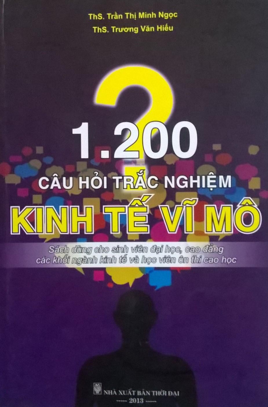 1200 CÂU HỎI TRẮC NGHIỆM KINH TẾ VĨ MÔ