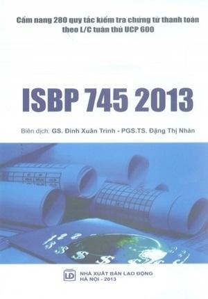 CẨM NANG 280 QUY TẮC KIỂM TRA CHỨNG TỪ THANH TOÁN THEO L/C TUÂN THỦ UCP 600 ((ISBP745 2013).