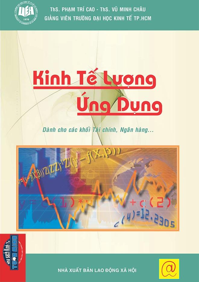 KINH TẾ LƯỢNG ỨNG DỤNG – ĐẠI HỌC KINH TẾ TP. HCM