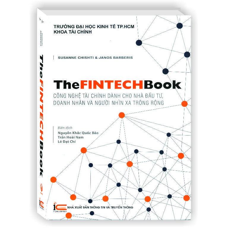 Sách The FintechBook Công nghệ tài chính dành cho nhà đầu tư, doanh nhân và người nhìn xa trông rộng