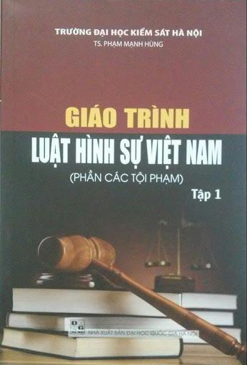 Sách - Giáo Trình Luật Hình Sự Việt Nam (Phần Tội Phạm) - Tập 1 - Đại Học Quốc Gia Hà Nội