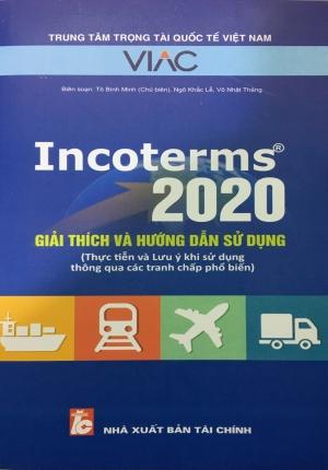 Sách - Incoterms 2020 - giải thích và hướng dẫn sử dụng