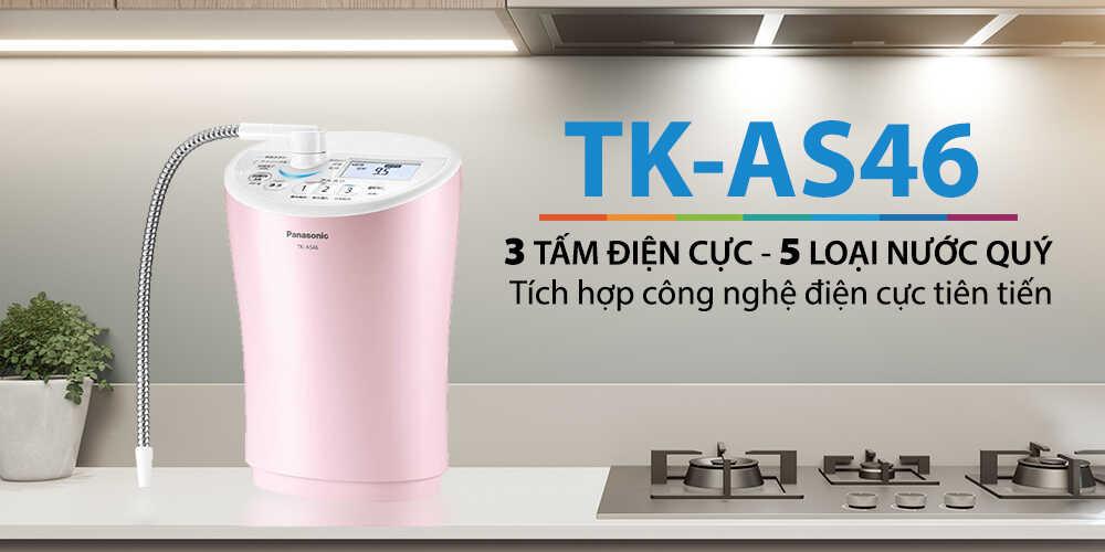 Panasonic TK-AS46 có 5 tấm điện cực, 5 loại nước quý - Điện Máy Kim Long Phát