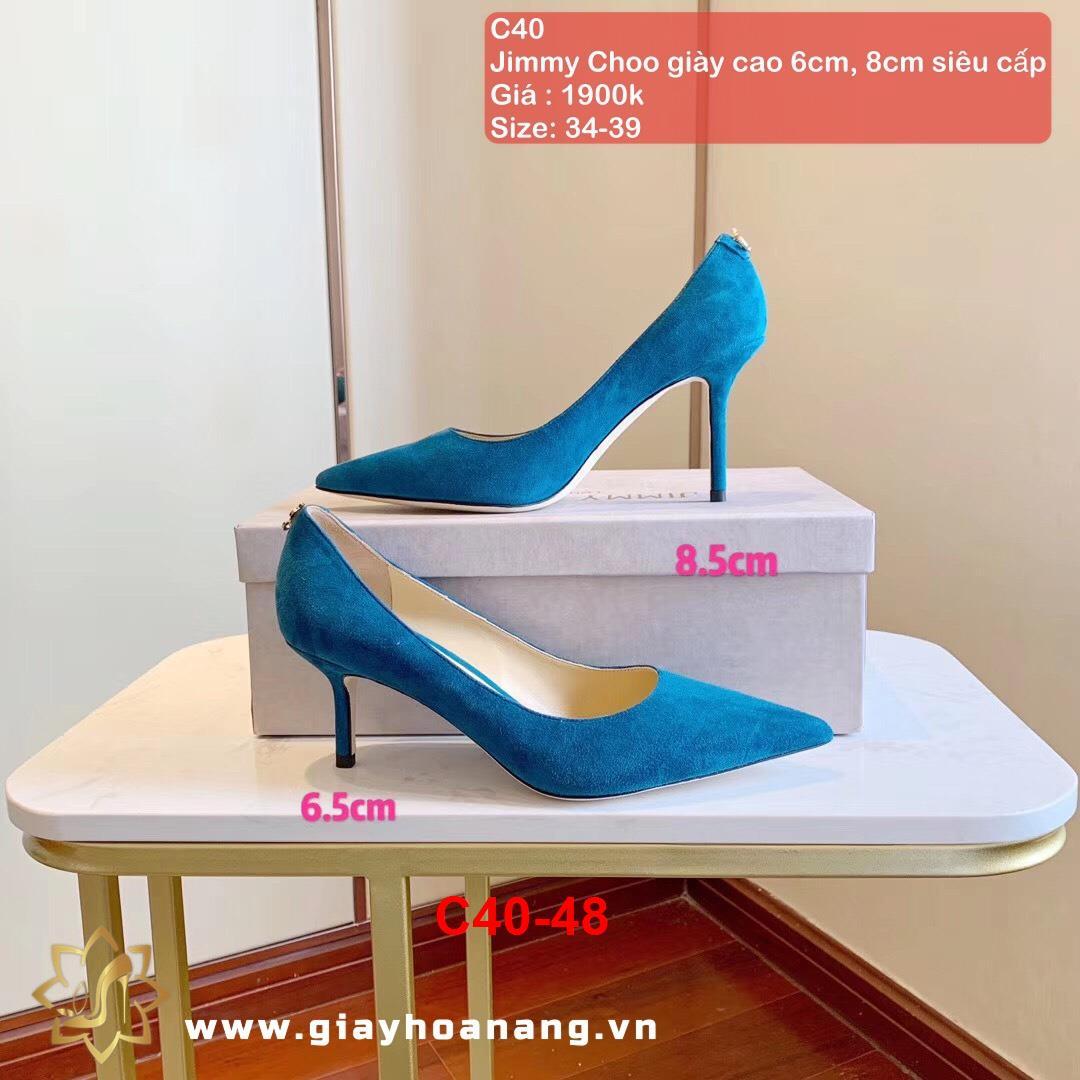 C40-48 Jimmy Choo giày cao 6cm, 8cm siêu cấp