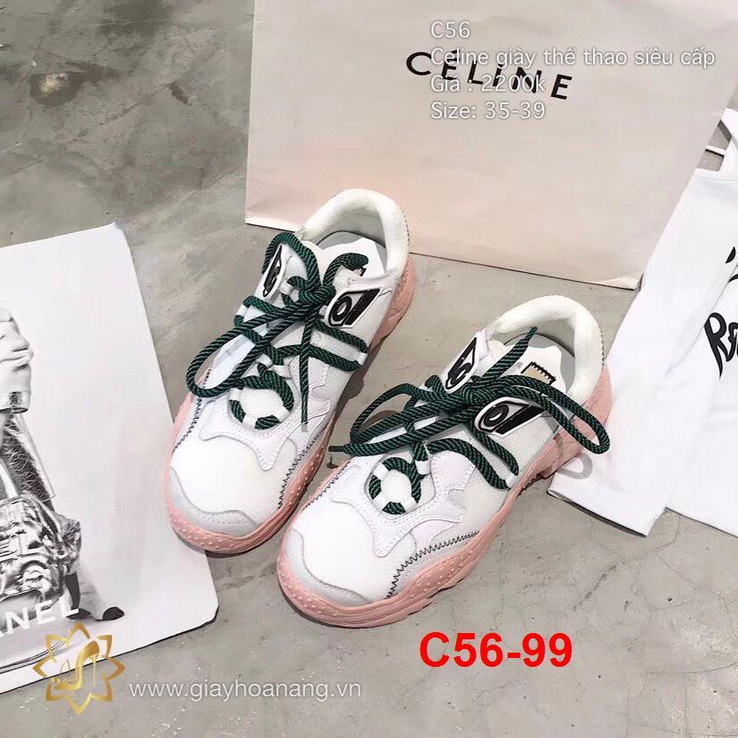 C56-99 Celine giày thể thao siêu cấp