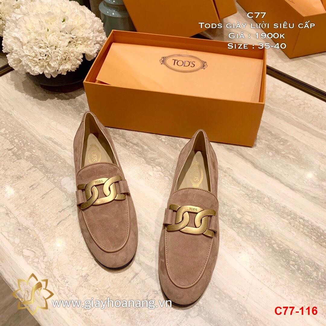 C77-116 Tods giày lười siêu cấp