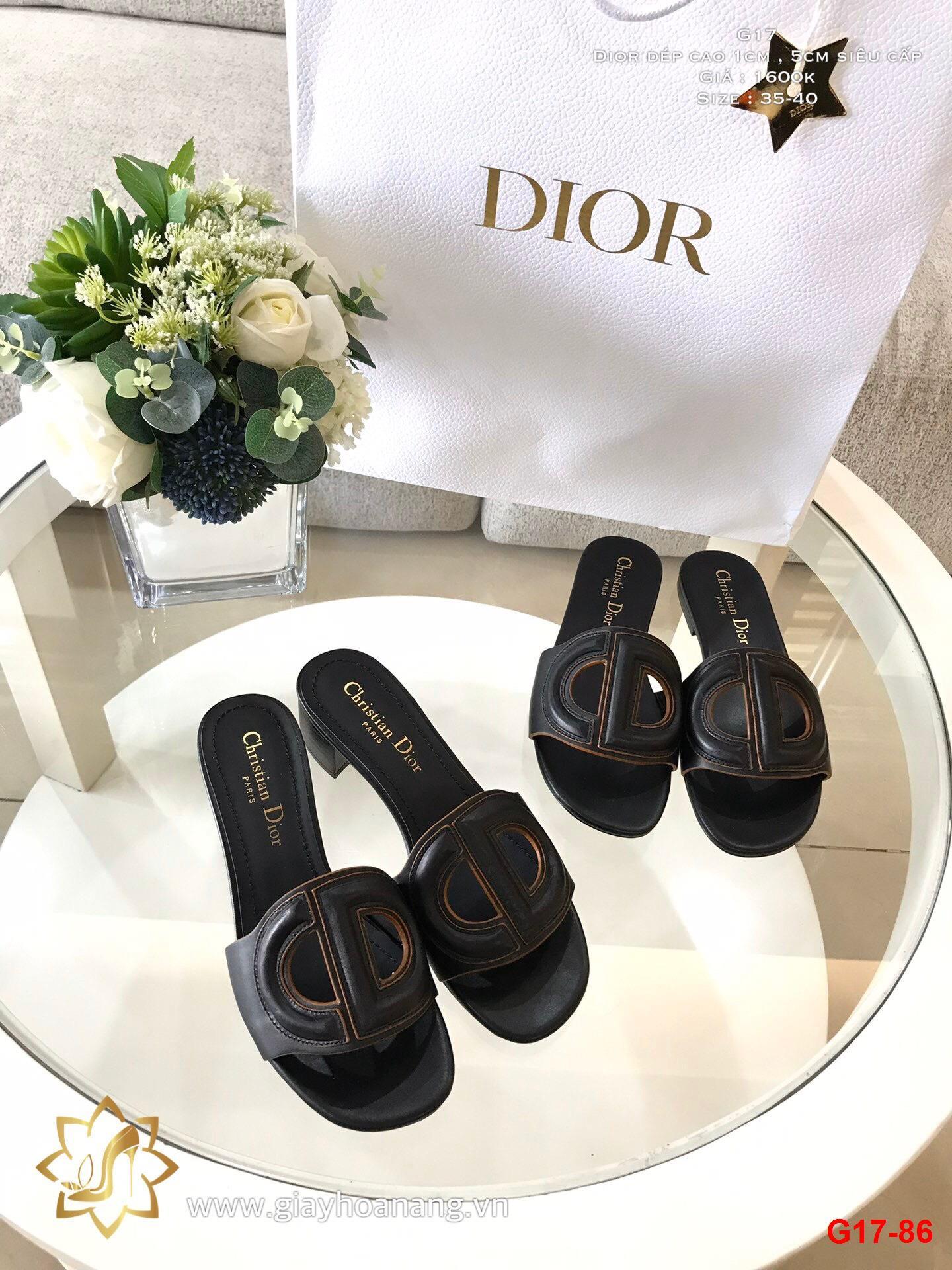 G17-86 Dior dép cao 1cm , 5cm siêu cấp