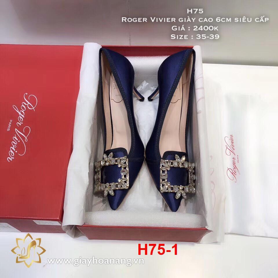 H75-1 Roger Vivier giày cao 6cm siêu cấp