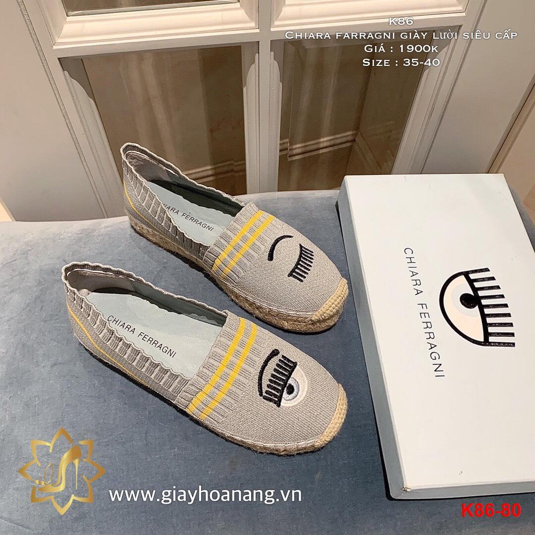K86-80 Chiara farragni giày lười siêu cấp