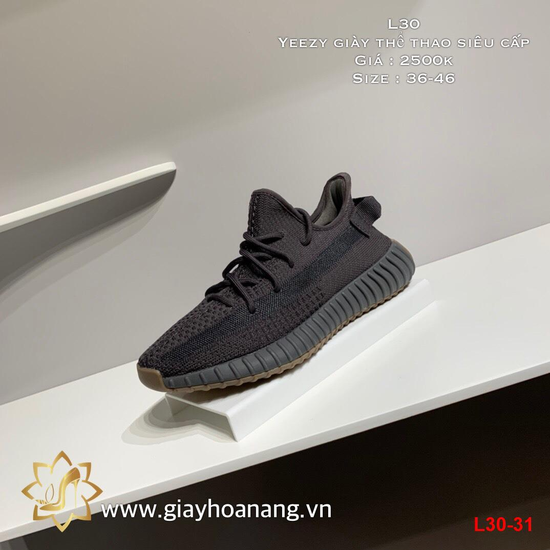 L30-31 Yeezy giày thể thao siêu cấp