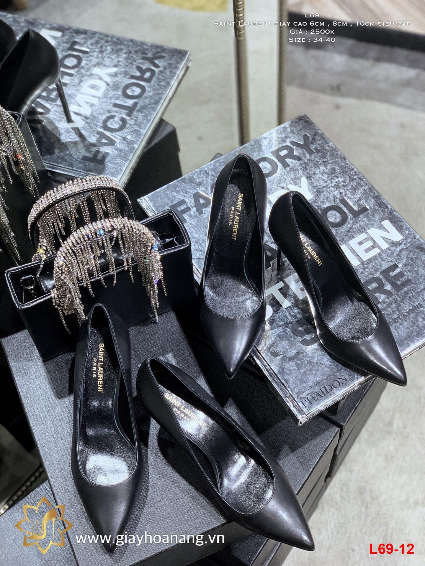 L69-12 Saint Laurent giày cao 6cm , 8cm , 10cm siêu cấp