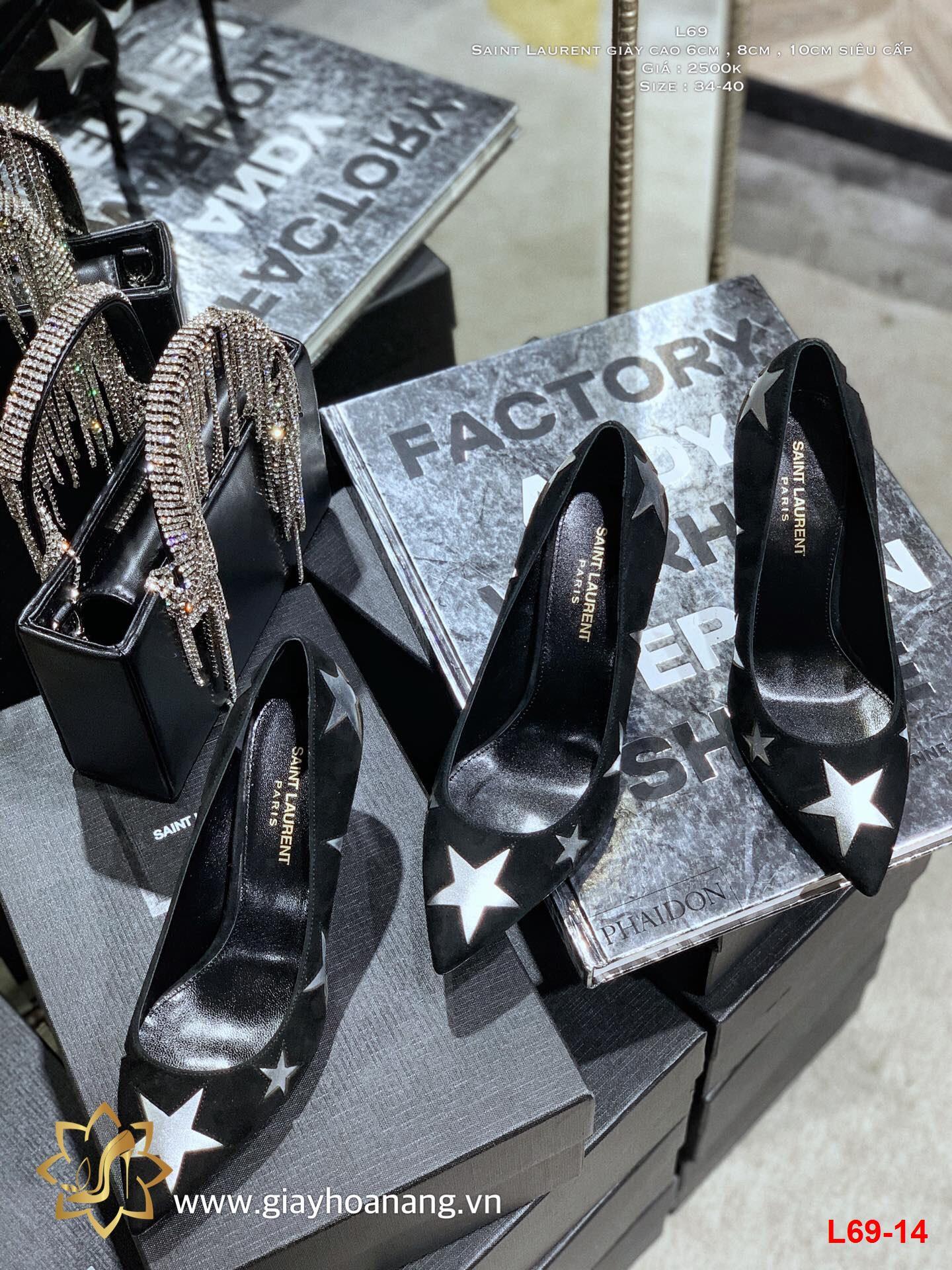 L69-14 Saint Laurent giày cao 6cm , 8cm , 10cm siêu cấp