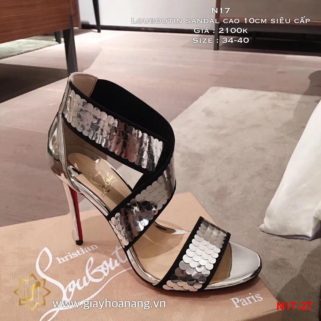 N17-27 Louboutin sandal cao 10cm siêu cấp