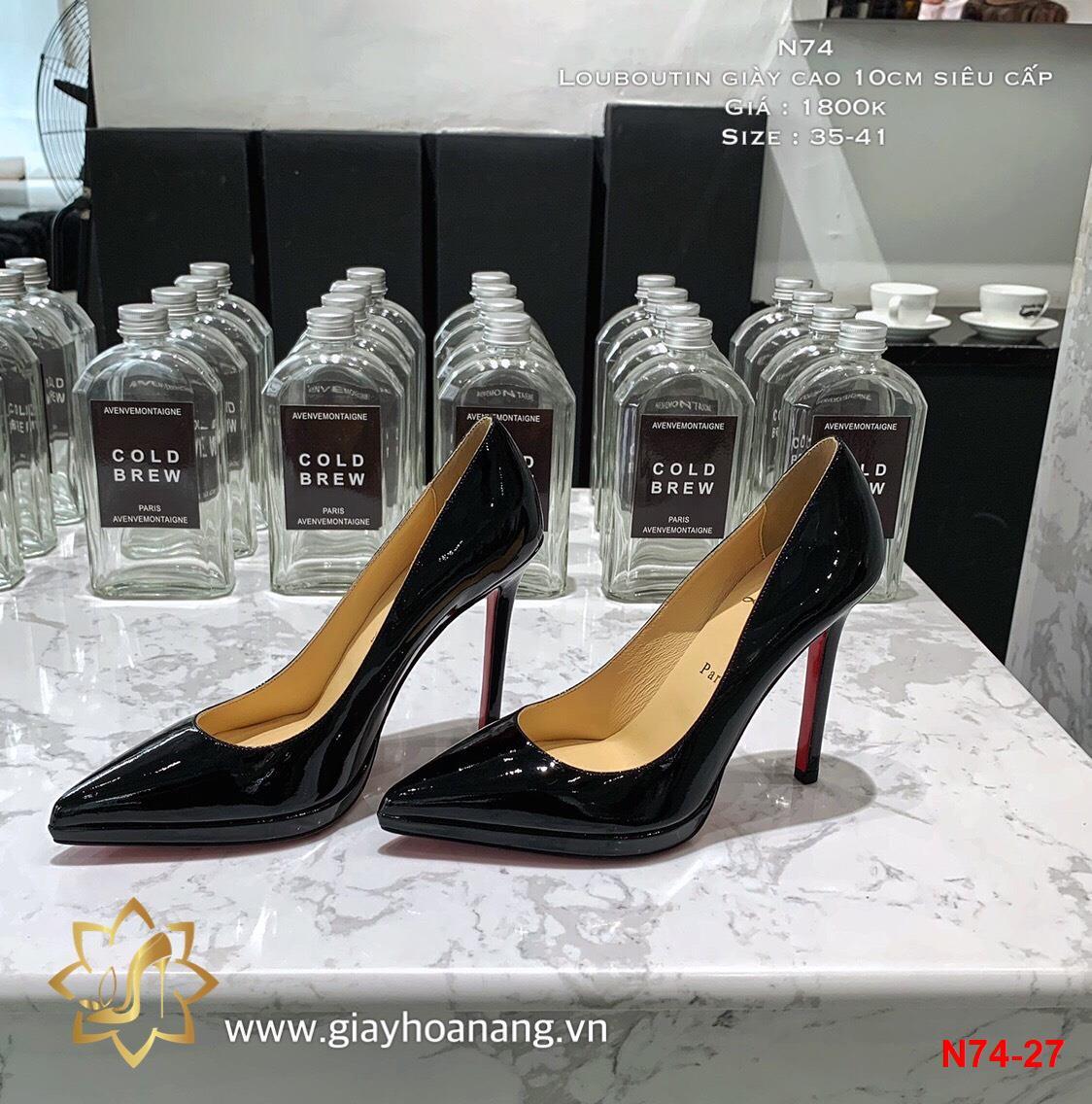 N74-27 Louboutin giày cao 10cm siêu cấp