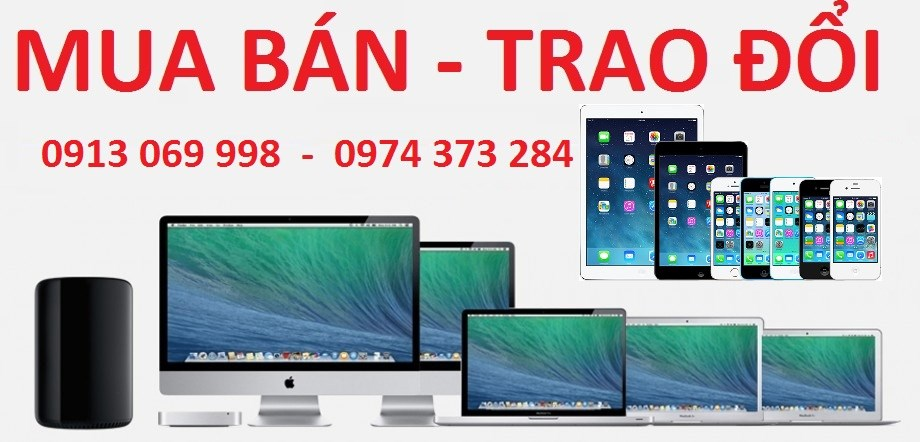 mua ban trao doi macbook laptop iphone ipad
