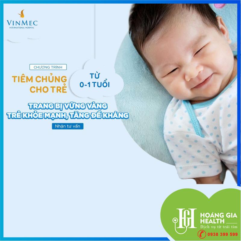 Chương trình tiêm chủng trọn gói cho trẻ từ 0-1 tuổi - Vinmec Times City / Vaccination